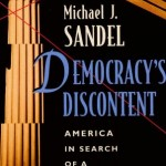 Stories We Tell: A Review of Michael Sandel's <i>Democracy's Discontent</i>