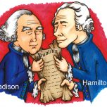 James Madison and Alexander Hamilton