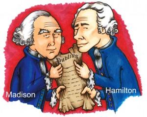 James Madison and Alexander Hamilton