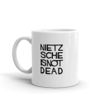 Nietzsche Is Not Dead Mug 001