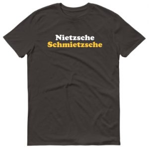 Nietzsche Schmietzsche T-Shirt Smoke