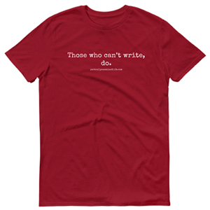 Those Who Cant Write Do T-shirt Independence Red