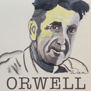 Episode  Orwell On Totalitarianism And Language Part One  On The Novel   And The Essays Politics And The English Language   And Notes On Nationalism
